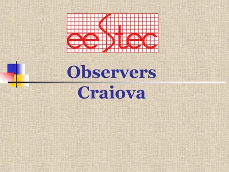 Observers Craiova. About Romania Official name : Romania Forme of government : Republic Geographic position : SE of Europe, to the N of Balkans, in the.