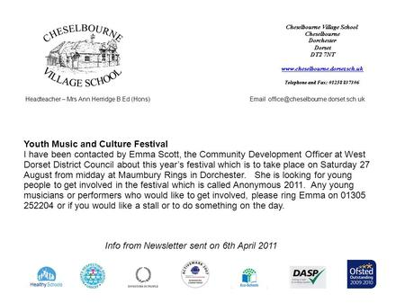 Headteacher – Mrs Ann Herridge B.Ed (Hons) Info from Newsletter sent on 6th April 2011 Youth Music and Culture Festival.