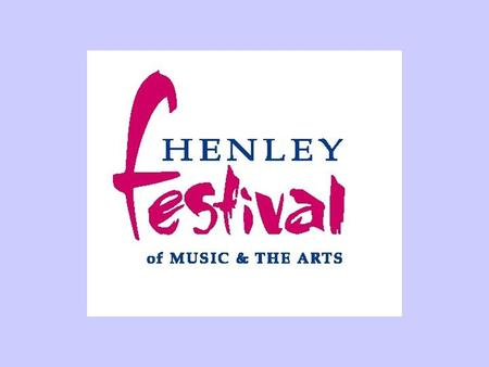 Friends of Henley Festival Society SHOUT! Education projects in the arts Grants to cultural organisations Grants to schools and colleges Grants to young.