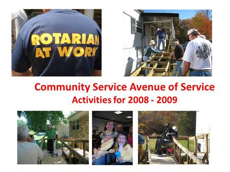 Community Service Avenue of Service Activities for 2008 - 2009.