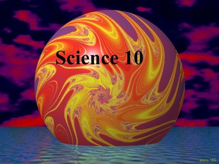 Science 10 1. This introductory science course is a prerequisite to other science courses offered at Harrison Trimble. Text: Nelson, Science 10 Prerequisite: