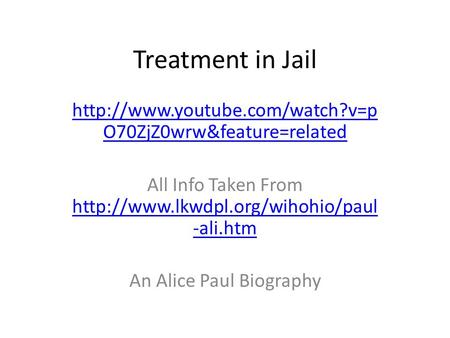 Treatment in Jail  O70ZjZ0wrw&feature=related All Info Taken From  -ali.htm