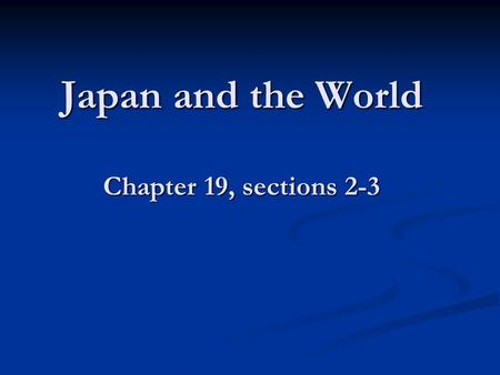 "Japan and the World Chapter 19, sections 2-3. Activating Questions What is ""trade imbalance?"" What is ""trade imbalance?"" What are war ""reparations?"" What."