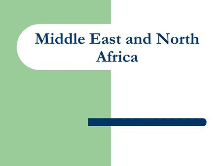 Middle East and North Africa. The area of the Middle East and North Africa represent about twenty different countries. These countries have similar climate,
