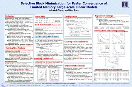 Selective Block Minimization for Faster Convergence of Limited Memory Large-scale Linear Models Kai-Wei Chang and Dan Roth Experiment Settings Block Minimization.