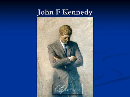 John F Kennedy. Childhood, education He was born in Brookline, Massachusetts on Tuesday, may 29, 1917. He was born in Brookline, Massachusetts on Tuesday,