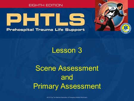 Lesson 3 Scene Assessment and Primary Assessment.