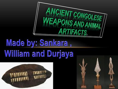 Weapons were a way for Congolese people to show their creativity. A lot of weapons were very expensive and only richest people could afford to buy them.
