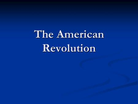 The American Revolution. Vocabulary Sec 1 Warm Up 10-3 Warm Up 10-3 Define the following in your notes, use page 193 to help you! Define the following.