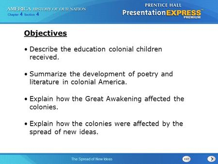 Objectives Describe the education colonial children received.