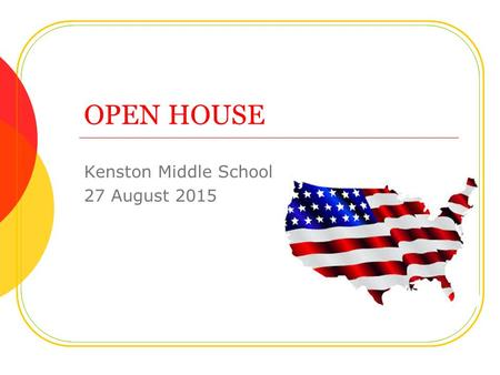 OPEN HOUSE Kenston Middle School 27 August 2015. Welcome Parents! American History 1607-1877 Mr. Josh Jakacki 18 th Year Teaching Graduated from Crestwood.
