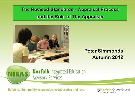 © 2006 TDA Development The Revised Standards - Appraisal Process and the Role of The Appraiser Peter Simmonds Autumn 2012.