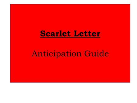 Scarlet Letter Anticipation Guide