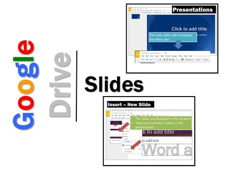 Google Drive Slides. Google Slides Google Drive Create and share your work online and access your documents from anywhere Manage documents, spreadsheets,