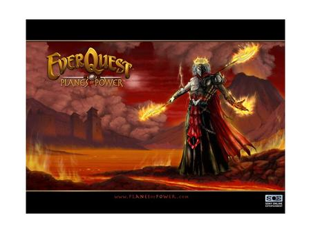 EverQuest Sony's online game Setting in middle age Can be a dwarf, troll, priest or warrior etc.