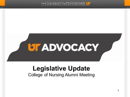 Legislative Update College of Nursing Alumni Meeting 1.