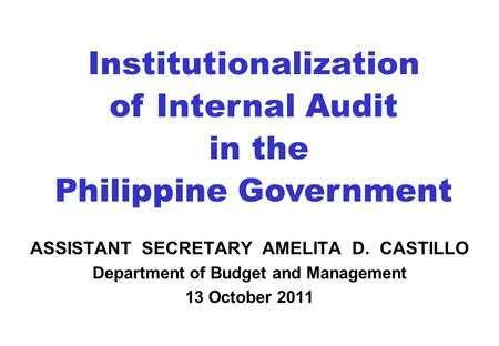 Institutionalization of Internal Audit in the Philippine Government