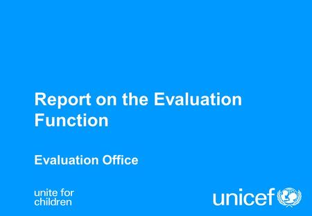 Report on the Evaluation Function Evaluation Office.