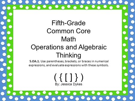 Operations and Algebraic Thinking