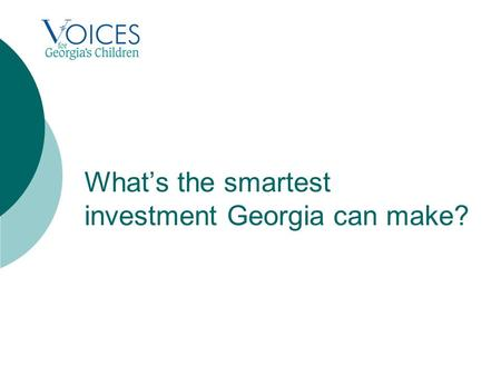 What's the smartest investment Georgia can make?.