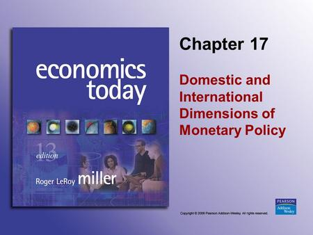 Domestic and International Dimensions of Monetary Policy