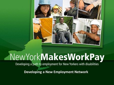 1 Developing a New Employment Network. Welcome to the webinar 2 FOR AUDIO  Dial-in number: 1 (888) 582-3528 (US Toll Free) or 1 (847) 944- 7361 (US Toll)