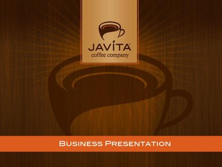 "THE EVOLUTION OF COFFEE IS JAVITA! What is Javita? JAVA means ""coffee"" VITA means ""life"" Javita is a combination of words…"
