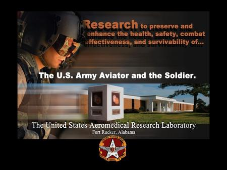 Medical Research and Materiel Command U.S. Army Aeromedical Research Laboratory Fort Rucker, Alabama.