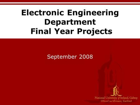 Electronic Engineering Department Final Year Projects September 2008.