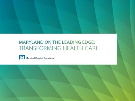 "National Leader The state of Maryland, hospitals, and insurance companies partnered Applied to the federal government for a 5 year ""demonstration project"""