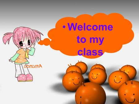 Www.yingc.net 英才网 Welcome to my class. www.yingc.net 英才网 What would you like to eat, Chinese food or Western food?
