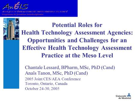Potential Roles for Health Technology Assessment Agencies: Opportunities and Challenges for an Effective Health Technology Assessment Practice at the Meso.
