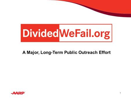 1 A Major, Long-Term Public Outreach Effort. 2 America is Reaching a Tipping Point The nation is polarized politically, socially and economically Many.
