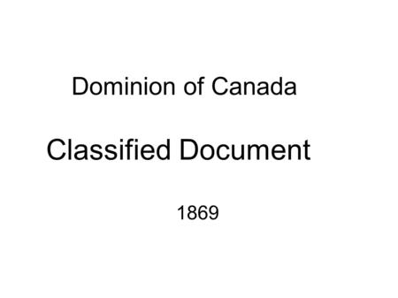 Dominion of Canada Classified Document 1869. To the students in their eighth year of elementary, of Professor K. Harvey, at the common school of Humber.