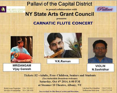 In proud collaboration with NY State Arts Grant Council presents CARNATIC FLUTE CONCERT Tickets :$2 –Adults, Free- Children, Seniors and Students (Tax.
