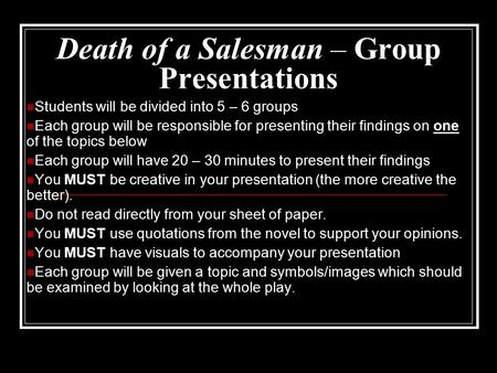 characteristics of willy loman Arthur miller's salesman is willy loman in the death of a salesman, willy is the  central figure in the play, which represents the last two days of his life whether.