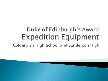 Calderglen High School and Sanderson High.  Properly fitting/broken in  Ankle support  Rigid soles.