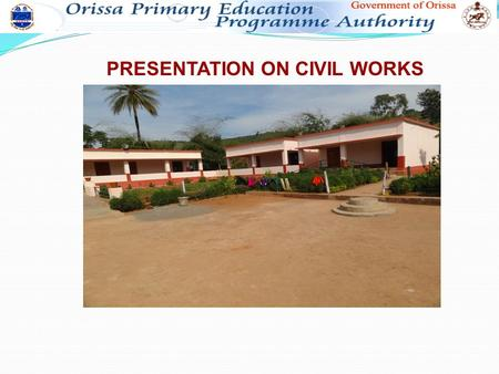 PRESENTATION ON CIVIL WORKS