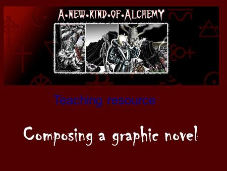 Composing a graphic novel Teaching resource. Ever wanted to compose an interactive graphic story? Here is your opportunity! As part of this Unit of Work,