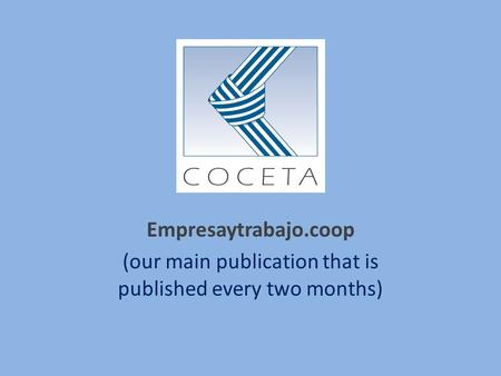 Empresaytrabajo.coop (our main publication that is published every two months)