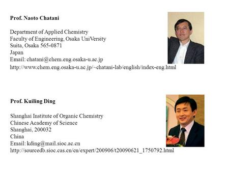 Prof. Naoto Chatani Department of Applied Chemistry