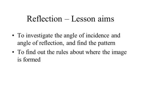 Reflection – Lesson aims