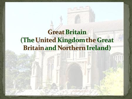 Great Britain in a world map  England  Scotland  Wales  Northern Ireland.