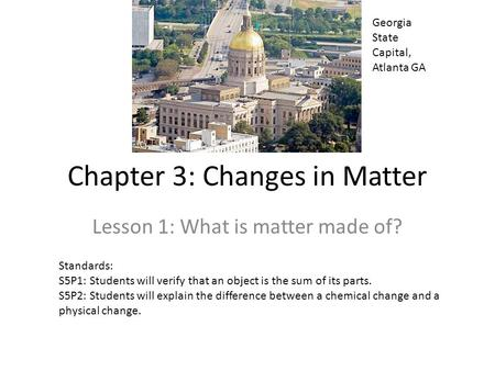Chapter 3: Changes in Matter