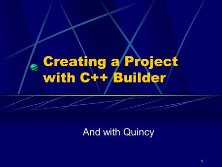 Creating a Project with C++ Builder