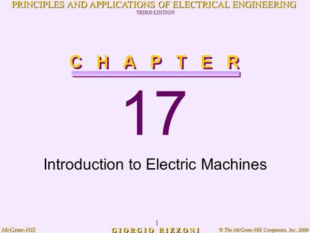 © The McGraw-Hill Companies, Inc. 2000 McGraw-Hill 1 PRINCIPLES AND APPLICATIONS OF ELECTRICAL ENGINEERING THIRD EDITION G I O R G I O R I Z Z O N I 17.