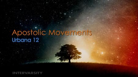 Apostolic Movements. Resources Movements large informal groupings of individuals that carry out, resist or undo a social change.