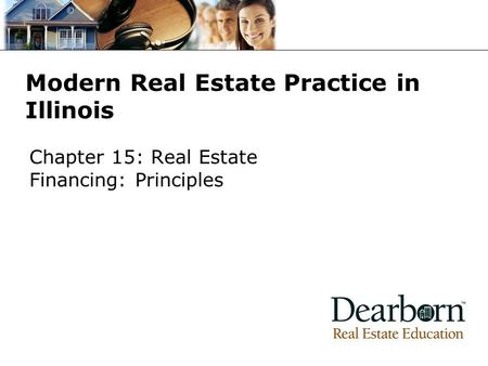 Modern Real Estate Practice in Illinois