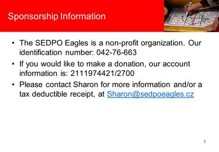 Sponsorship Information The SEDPO Eagles is a non-profit organization. Our identification number: 042-76-663 If you would like to make a donation, our.