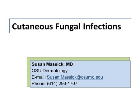 Cutaneous Fungal Infections